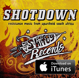 Shotdown - Resistance Music from Apartheid South Africa - Various Artists