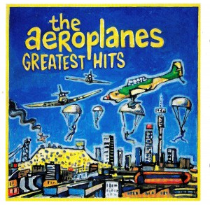The Aeroplanes - Greatest Hits
